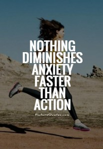 nothing-diminishes-anxiety-faster-than-action-quote-1